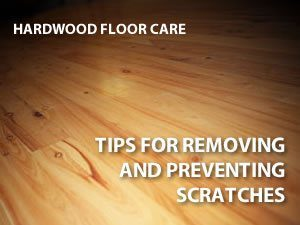 Tips for scratch removal on hardwood floors